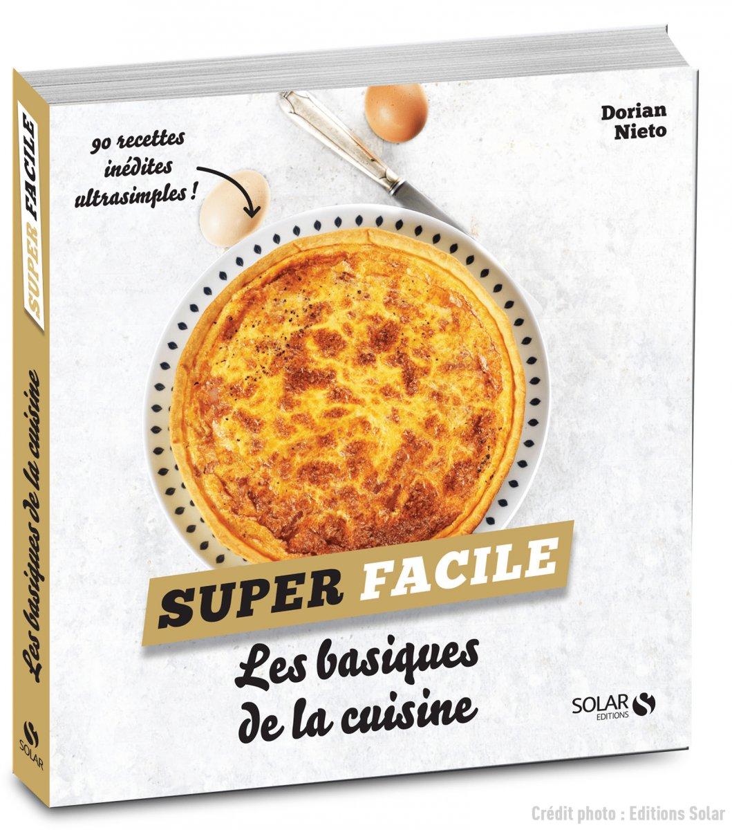 Id es recettes 4 basiques inratables de la cuisine fran aise - Les grands classiques de la cuisine francaise ...